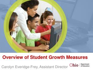 Overview of Student Growth Measures