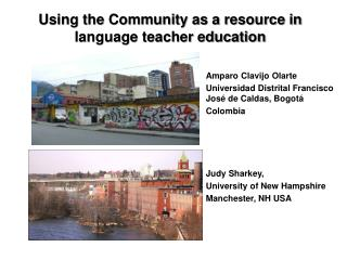 Using the Community as a resource in language teacher education