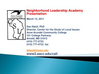 Public Opinion and Issues in  Anne Arundel County:  Neighborhood Leadership Academy Presentation March 12, 2011 Dan Nat