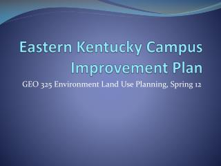 Eastern Kentucky Campus Improvement Plan