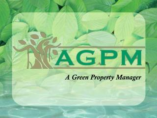 A Green Property Manager