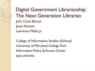Digital Government Librarianship: The Next Generation Librarian