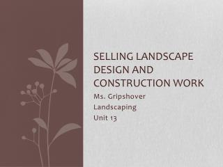 Selling Landscape Design and Construction work