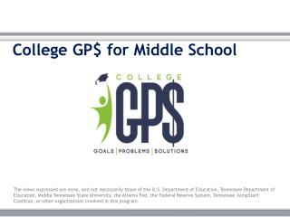 College  GP$ for Middle School