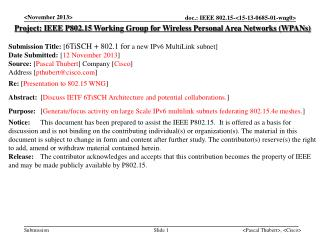 Project: IEEE  P802.15  Working Group for Wireless Personal Area Networks ( WPANs ) Submission Title:  [ 6TiSCH + 802.1