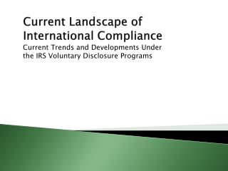 Current Landscape of  International Compliance