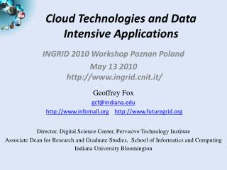 Cloud Technologies and Data Intensive Applications