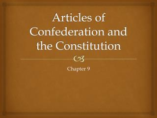 Articles of Confederation and the Constitution