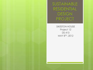 SUSTAINABLE RESIDENTIAL DESIGN PROJECT