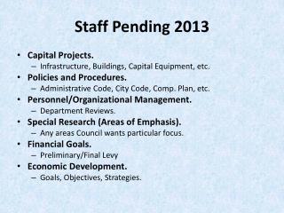 Staff Pending 2013