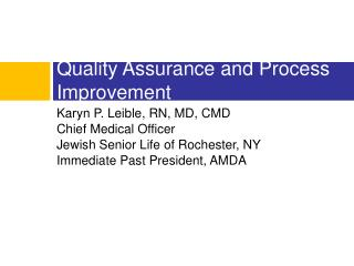 Quality Assurance and Process Improvement
