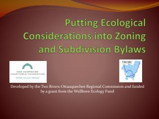 Putting Ecological Considerations into Zoning and Subdivision Bylaws