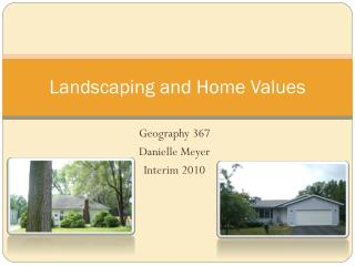 Landscaping and Home Values