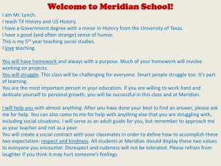 Welcome to Meridian School! I am Mr. Lynch.  I teach TX History and US History.