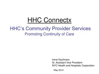 HHC Connectx  HHC's Community Provider Services Promoting Continuity of Care
