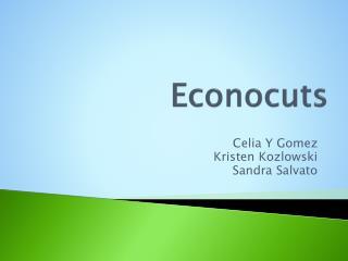 Econocuts