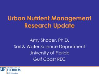 Urban Nutrient Management Research Update