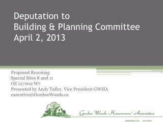 Deputation to  Building & Planning Committee April 2, 2013