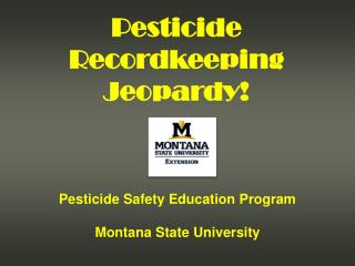 pesticide safety education program montana state university