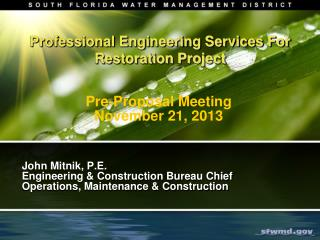 Professional Engineering Services For Restoration Project