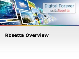 Rosetta Overview