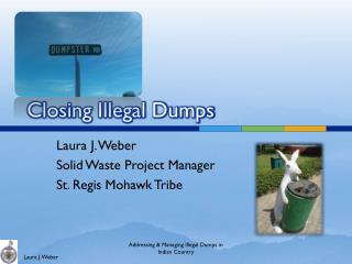 Closing Illegal Dumps