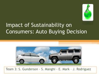 Impact of Sustainability on Consumers: Auto Buying Decision