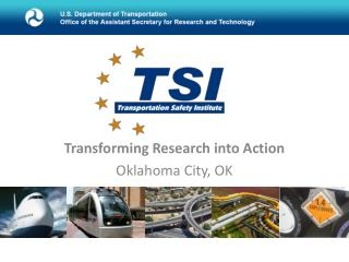 Transforming Research  into Action Oklahoma City, OK