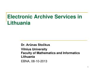 Electronic  Archive  Services in Lithuania