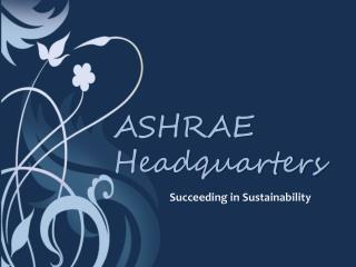 ASHRAE Headquarters