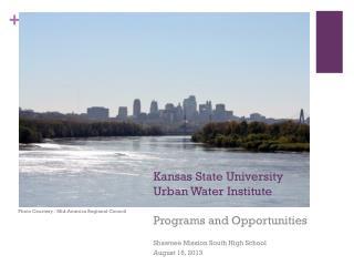 Kansas State University  Urban Water Institute
