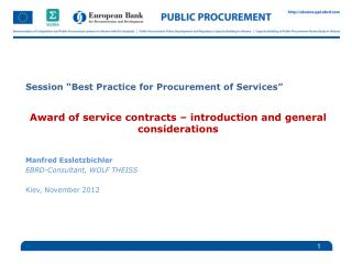 Session �Best Practice for Procurement of Services� Award of service contracts � introduction and general consideration