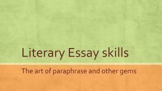 Literary Essay skills