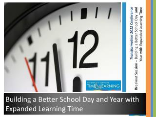 Building a Better School Day and Year with Expanded Learning Time