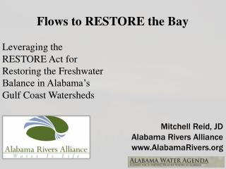 Flows to RESTORE the Bay