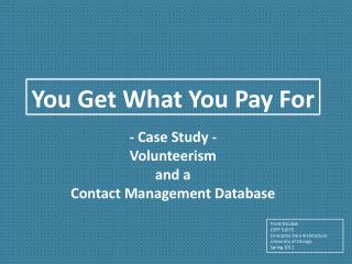 - Case Study - Volunteerism  and a  Contact Management Database