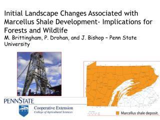 Initial Landscape Changes Associated with Marcellus Shale Development- Implications for Forests and Wildlife