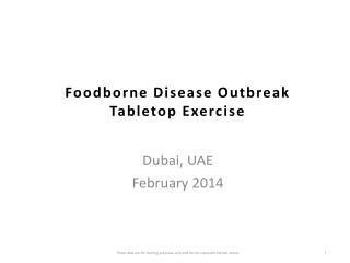 Foodborne Disease Outbreak  Tabletop Exercise