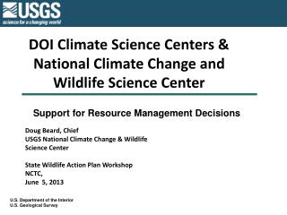 DOI Climate Science Centers & National Climate Change and Wildlife Science Center