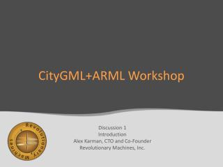 CityGML+ARML  Workshop