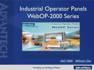 Industrial Operator Panels  WebOP-2000 Series