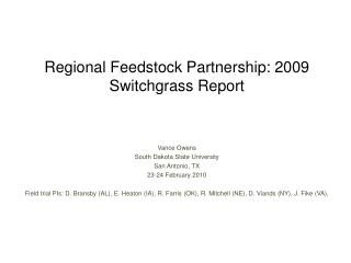 Regional Feedstock Partnership: 2009 Switchgrass Report
