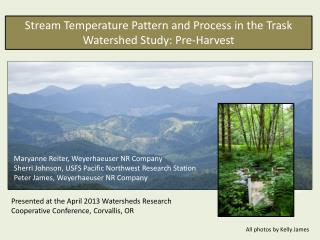 Stream Temperature Pattern and Process in the Trask Watershed Study: Pre-Harvest