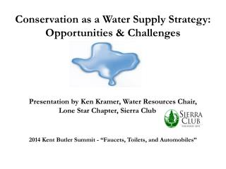 Conservation as a Water Supply Strategy: Opportunities & Challenges