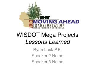 WISDOT Mega Projects Lessons Learned