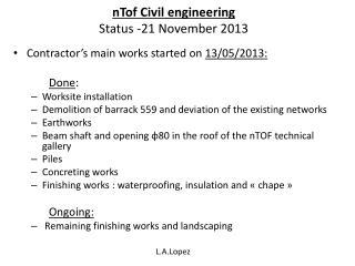 nTof  Civil engineering Status  -21  November  2013