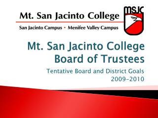 Mt. San Jacinto College Board of Trustees