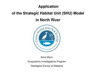 Anne Wynn Ecosystems  Investigations Program Geological Survey of  Alabama