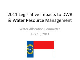 2011 Legislative Impacts to DWR & Water Resource Management