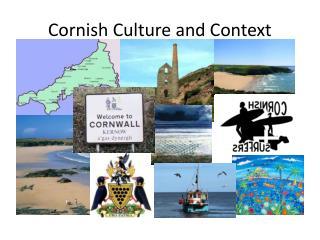 Cornish Culture and Context